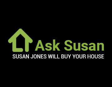 """We Buy Any House"" says cash property buyer Ask Susan"
