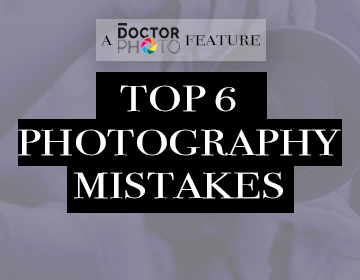 BAD PHOTOS – 6 BIG MISTAKES YOU MIGHT BE MAKING!