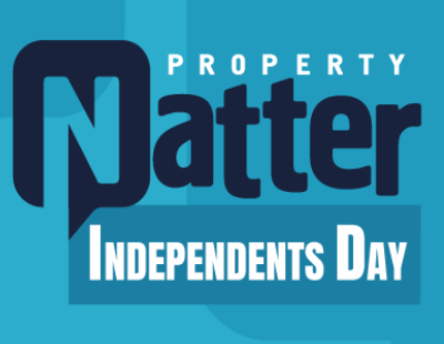 Property Natter - spotlight on independents: the backbone of our industry