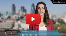 Video round-up 10.07.15 - Watch the weekly news from Estate Agent Today