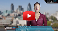Video round up 21.08.15 - Watch the weekly news from Estate Agent Today