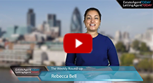 Video round-up 31.07.15 - Watch the weekly news from Estate Agent Today