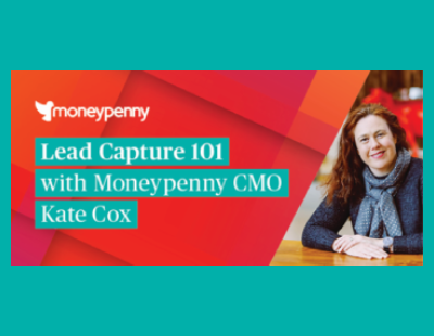 Lead capture 101 with Moneypenny CMO, Kate Cox